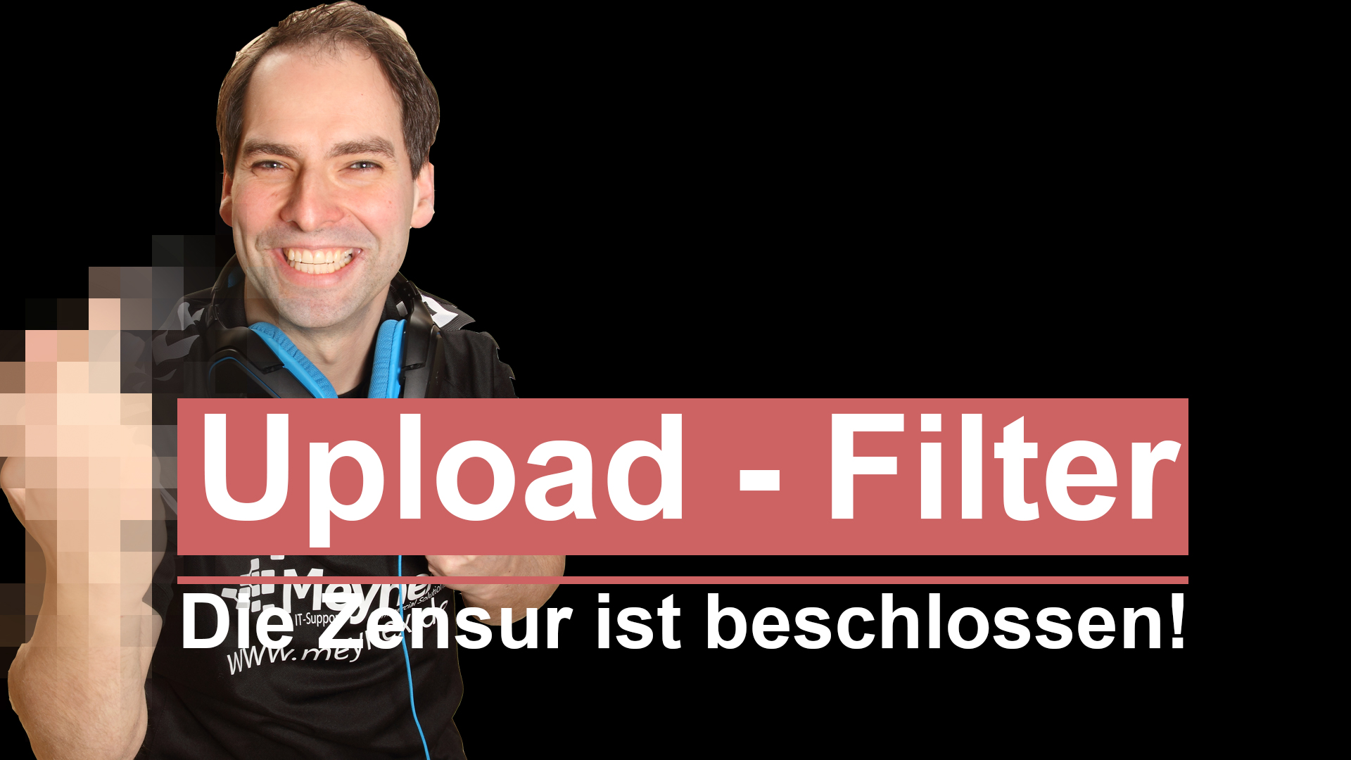 Der Upload - Filter kommt.